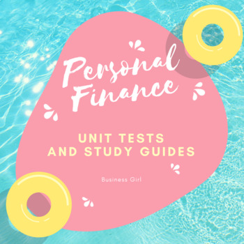 Personal Finance Unit Tests, Study Guides, and Review Games