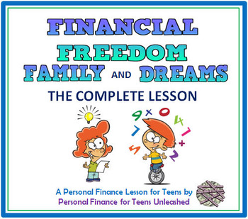 Financial Freedom: The Complete Lesson (Financial Literacy)