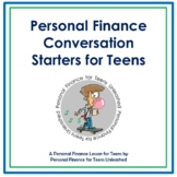 (HS) Personal Finance Conversation Starters for Teens: Fin
