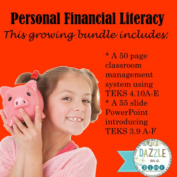 Personal Financial Literacy TEKS 4.10 and 3.9