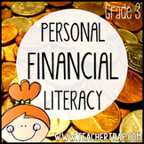Personal Financial Literacy: Third Grade Math Unit