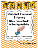 Personal Financial Literacy - Credit Sorting Activity - TEKS 3.9D