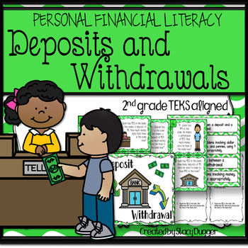 Personal Financial Literacy - Deposits and Withdrawals (TEKS 2.11C)
