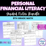Personal Financial Literacy Guided Notes BUNDLE TEKS 8.12A 8.12C 8.12D 8.12G