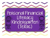 Personal Financial Literacy Kindergarten (Texas)
