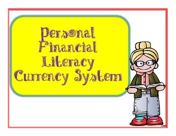 Personal Financial Literacy Reward System for Your Classroom.