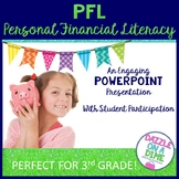 Personal Financial Literacy TEKS 3.9A - 3.9F PowerPoint wi