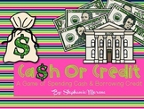 Personal Financial Literacy TEKS Cash or Credit Game