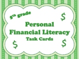 NEW  5th grade Personal Financial Literacy Task Cards (aligned to TEKS 5.10 A-F)