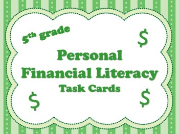 NEW  5th grade Personal Financial Literacy Task Cards (ali