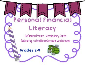 Personal Financial Literacy: Vocabulary Cards and Balancing an account