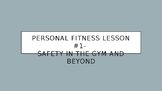 Personal Fitness Course Material