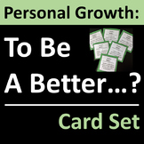 Personal Growth  Character Education, Counseling or Homeroom Activity