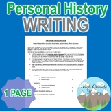 Personal History Writing Assignment / Assessment