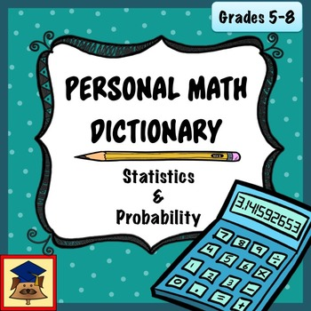 Personal Math Dictionary: Statistics and Probability