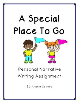 Personal Narrative: A Special Place to Go