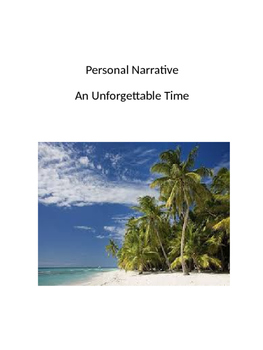 Personal Narrative--An Unforgettable Time
