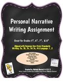 Personal Narrative Assignment & Rubric - Common Core Aligned
