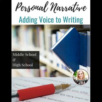 Personal Narrative Essay Mini-lesson:  Adding VOICE