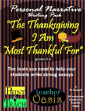 """Personal Narrative Essay """"The Thanksgiving I Am Most Thank"""