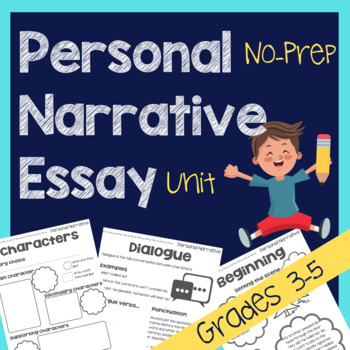 Personal Narrative Essay Unit
