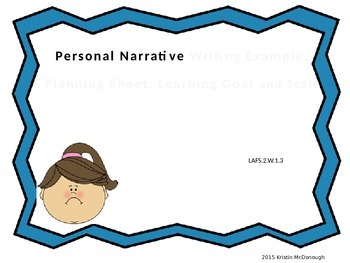 Personal Narrative Example with Planning Sheet, Learning Goal, and Scale