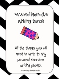 Personal Narrative: For any topic or prompt