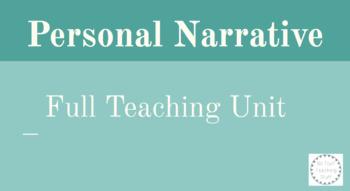 Personal Narrative Full Teaching Unit