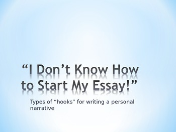 "Personal Narrative ""Hooks"""