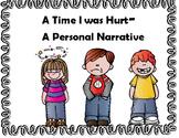Personal Narrative- Hurt Story