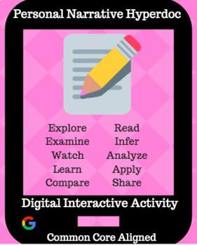 Personal Narrative Hyperdoc / Digital Interactive Activity