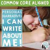 Personal Narrative: I Can Write About Me {Slideshow and Thinksheets}