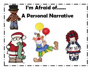 Personal Narrative- I'm Afraid of