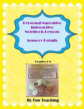Personal Narrative Interactive Notebook Lesson: Sensory Details