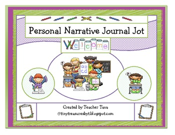 Personal Narrative Journal Jot (Goes along with CCS First Grade ELA Unit 3)