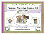 Personal Narrative Journal Jot (Goes along with CCS First