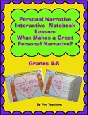 Personal Narrative Lesson: What Makes a Great Personal Narrative?