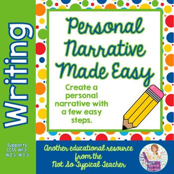 Personal Narrative Writing W1.3, W2.3, W3.3