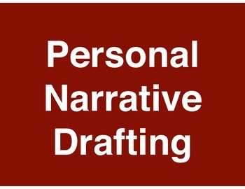 Personal Narrative - Memory Drafting - Standards-Based Lessons