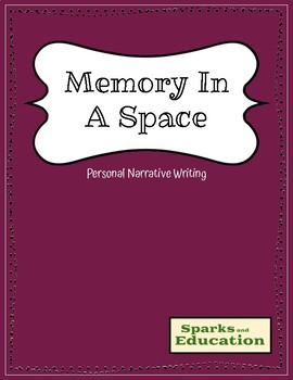 Personal Narrative: Memory In A Space