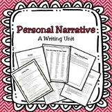 Personal Narrative: A Writing Unit