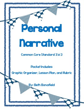 Personal Narrative Pack-Common Core- 3.W.3