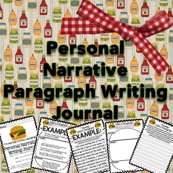Personal Narrative Paragraph Writing Journal