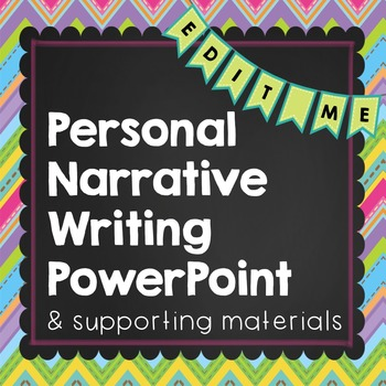 Personal Narrative PowerPoint & Graphic Organizers