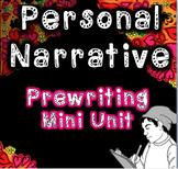 Personal Narrative Prewriting Mini-unit