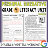 Personal Narrative Reading & Writing Unit: Grade 4...2nd E