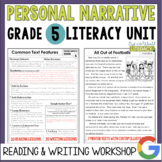 Personal Narrative Reading & Writing Unit: Grade 5...2nd Edition!!
