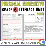 Personal Narrative Reading & Writing Unit: Grade 6...2nd E