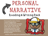 Personal Narrative Small Moment Unit: Lessons, Posters, Models, & Checklist