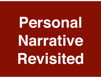 Personal Narrative Revisited - Standards-Based Lessons